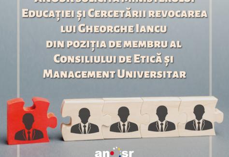 ANOSR solicită Ministerului Educației și Cercetării revocarea lui Gheorghe Iancu din poziția de membru al Consiliului de Etică și Management Universitar