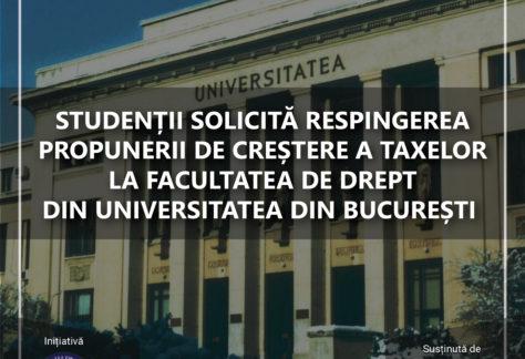 Studenții solicită respingerea propunerii de creștere a taxelor la Facultatea de Drept din Universitatea din București