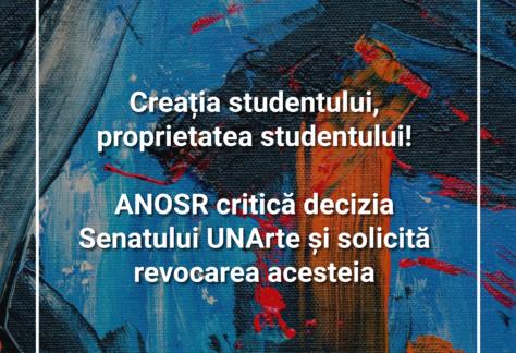 Creația studentului, proprietatea studentului! ANOSR critică decizia Senatului UNArte și solicită revocarea acesteia