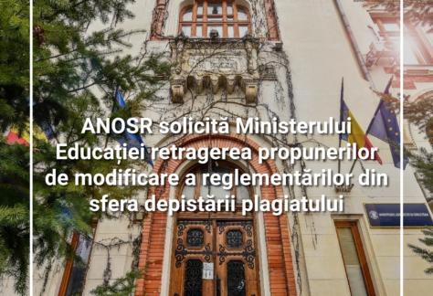 ANOSR solicită Ministerului Educației retragerea propunerilor de modificare a reglementărilor din sfera depistării plagiatului