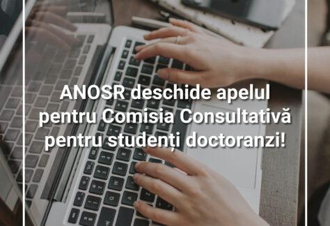 ANOSR deschide apelul pentru Comisia Consultativă pentru studenți doctoranzi!